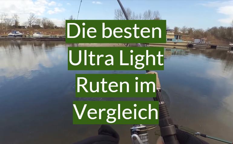 Ultra Light Rute Test 2021: Die besten 10 Ultra Light Ruten im Vergleich