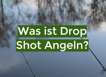 Was ist Drop Shot Angeln?