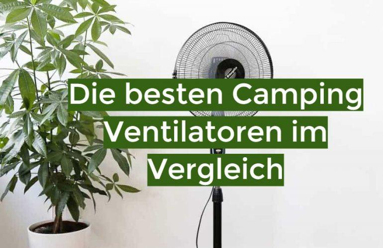 Camping Ventilator Test 2021: Die besten 5 Camping Ventilatoren im Vergleich
